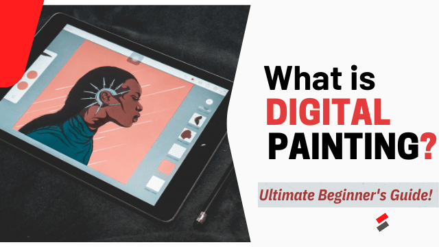 What is Digital Painting.